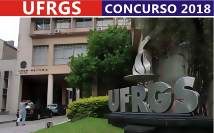 Concurso UFRGS 2018 - Universidade Federal do Rio Grande do Sul