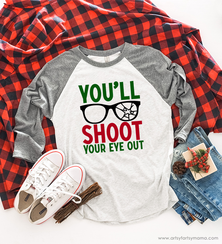 """You'll Shoot Your Eye Out"" Christmas Shirt with Free Cut File"