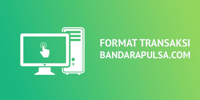format transaksi pulsa lengkap