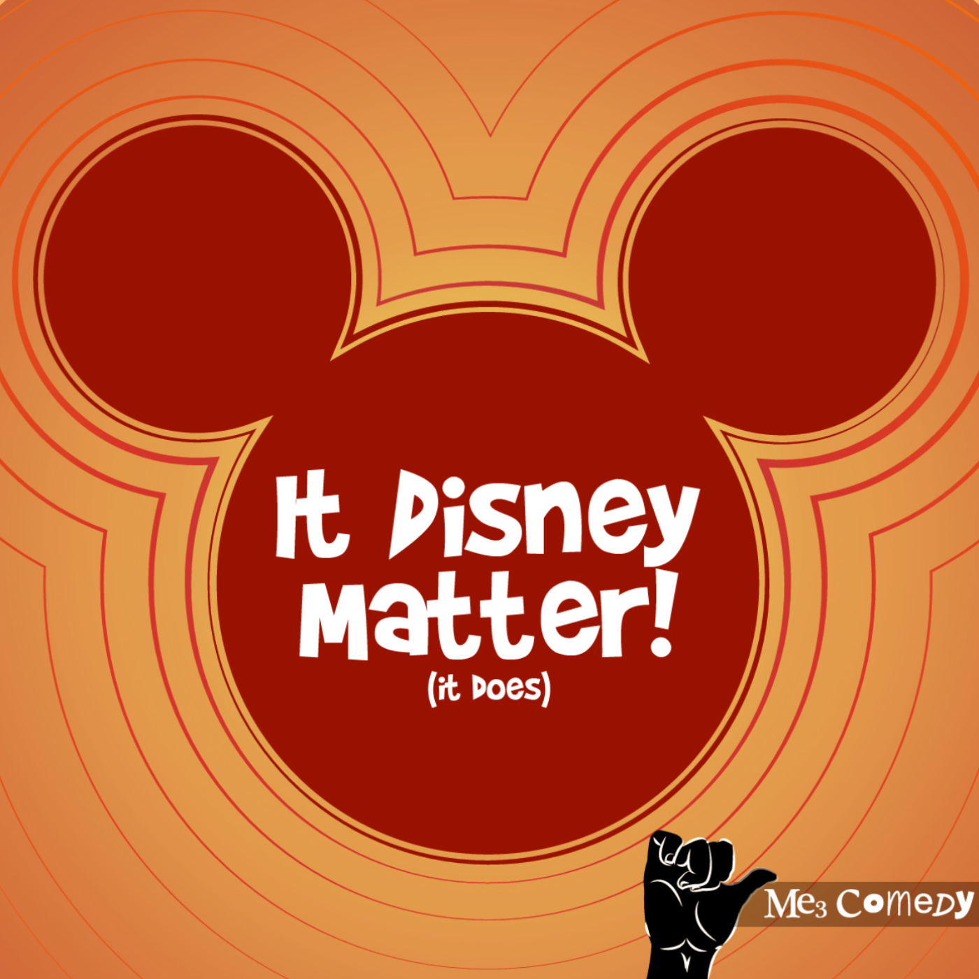 It Disney Matter! (it does) with Me3 Comedy
