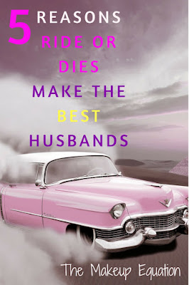 5 Reasons Ride Or Dies Make The Best Husbands