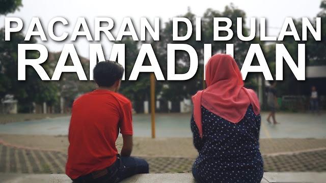 Berpuasa Namun Tidak Menghasilkan Pahala, Ya Ini Pacaran di Bulan Ramadhan