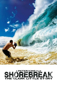 Watch Shorebreak: The Clark Little Story Online Free in HD