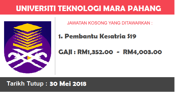 Job in Universiti Teknologi Mara (UiTM) Pahang (30 Mei 2018)