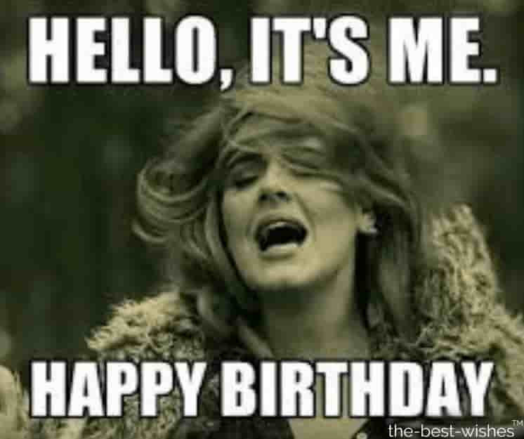 adele hello memes for birthday for him
