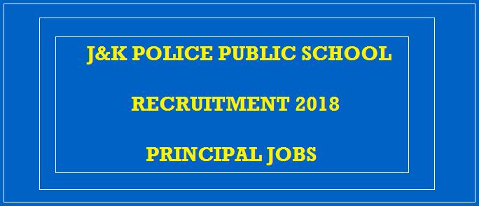 Download J&K Police Application Form @ JKPolice Public School (Principal) Recruitment 2018