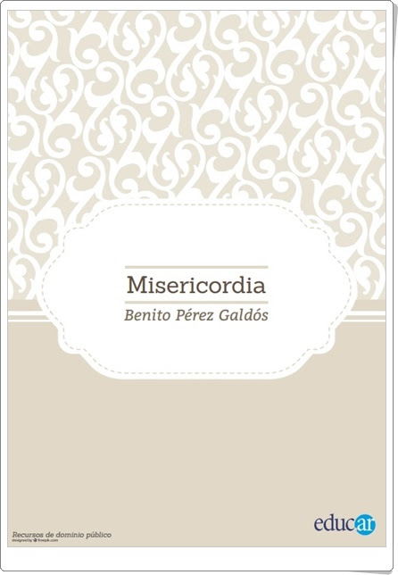 """Misericordia"" de Benito Pérez Galdós"