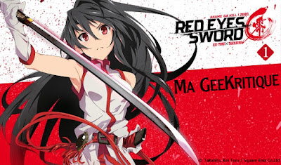 [GeeKritique] Ma critique de Red Eyes Sword! Zero Tome 1