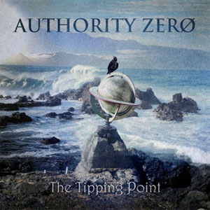 <center>Authority Zero - The Tipping Point (2013)</center>