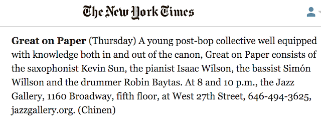 Great On Paper at The Jazz Gallery NYC, New York Times Listing — Kevin Sun, Isaac Wilson, Simón Willson, Robin Baytas