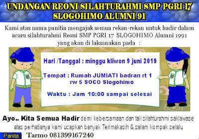 Undangan Reuni Smp Pgri 17 Slogohimo Alumni 91 Jasa Setting Blog