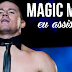 Magic Mike - Eu Assisti!