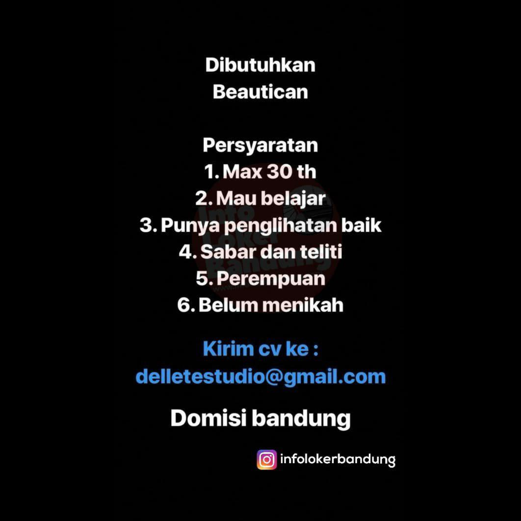 Lowongan Kerja Beautican Dellete Studio Bandung Januari 2019