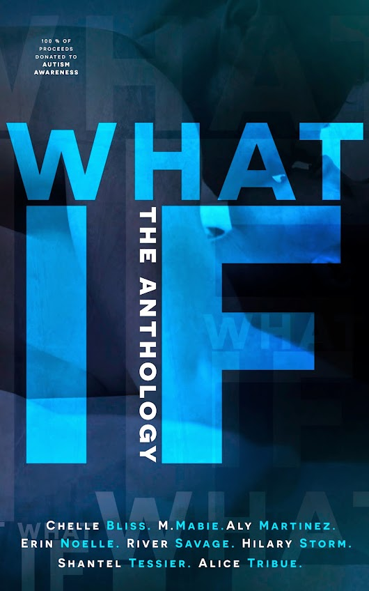 Release Day!!! What if: The Anthology