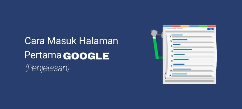 Cara Masuk Halaman Pertama Google