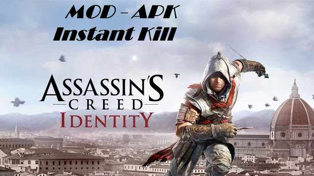 Download Assassins Creed Identity Mod Apk Instant Kill Game