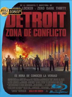 Detroit: Zona de conflicto 2017 HD [1080p] Subtitulado [GoogleDrive] SilvestreHD