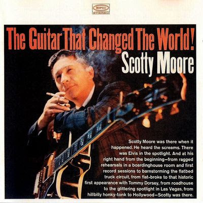 Scotty Moore • The Guitar That Changed the World ℗ 1964