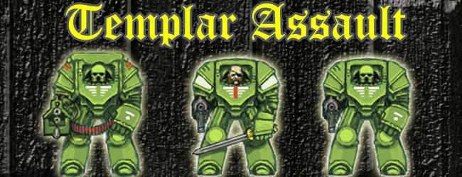 Templar Assault: Vae Victus!
