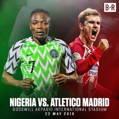 Nigeria vs Atletico Madrid: What Nigerian Fans Are Saying About The Friendly Match