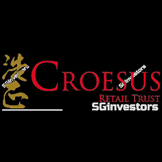 CROESUS RETAIL TRUST (S6NU.SI) @ SG investors.io