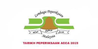 Tarikh Peperiksaan ACCA 2019 (Jadual)