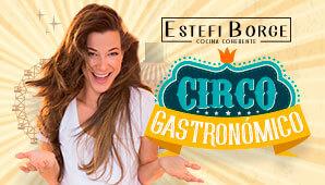Circo Gastronomico | Estefi Borge