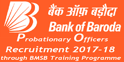 Bank of Baroda PO Recruitment Notification 2017-18