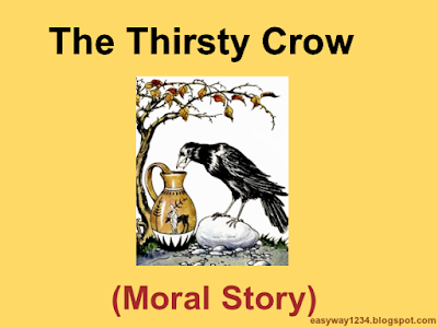 The Thirsty Crow-Moral Story