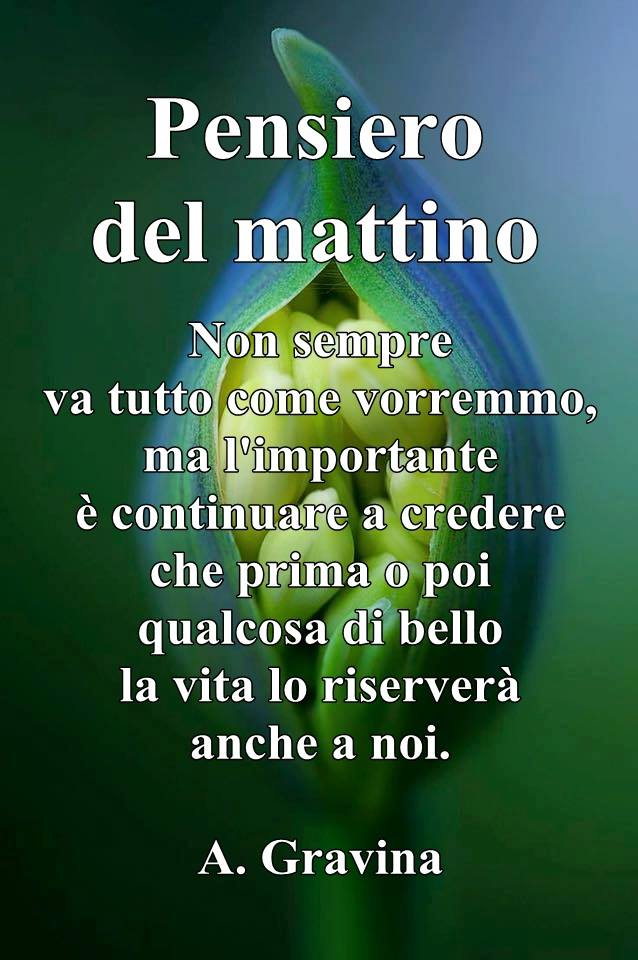 Un Cuore A Spasso Fanpage Pensiero Del Mattino Un Cuore A
