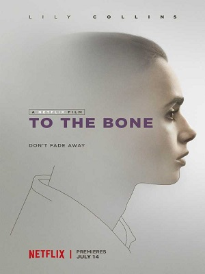 To the Bone (2017) Movie Download English 1080p WEBRip