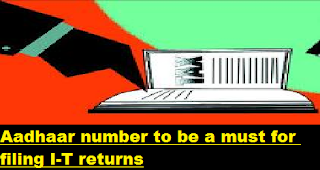 Aadhaar-number-to-be-a-must-for-filing-IT-returns