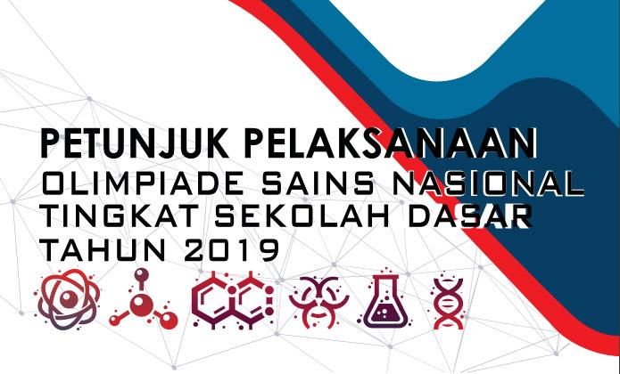 Olimpiade Sains Nasional Tingkat SD  Download Juklak OSN Tingkat SD Tahun 2019