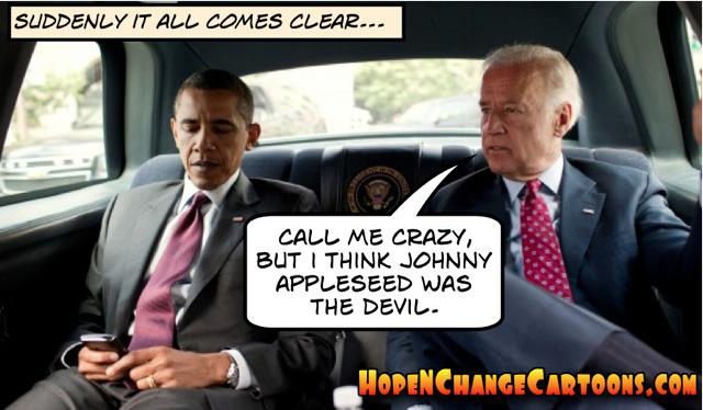obama, obama jokes, political, humor, cartoon, conservative, hope n' change, hope and change, stilton jarlsberg, hillary, original sin, adam and eve, johnny appleseed, apple, biden