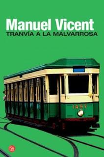 """""""Tranvía a la Malvarrosa"""" de Manuel Vicent"""