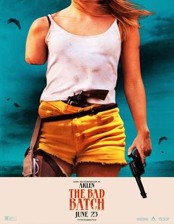 The Bad Batch 2016 Full English Movie Download
