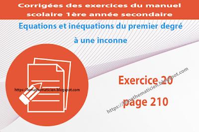 Exercice 20 page 210 - Equations et inéquations du premier degré à une inconnue
