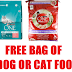 Free Large Bag of Purina One Dog Food or Cat Food
