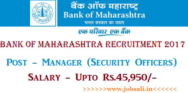Bank of Maharashtra Vacancy, Manager jobs in Bank, Bank Vacancy 2017