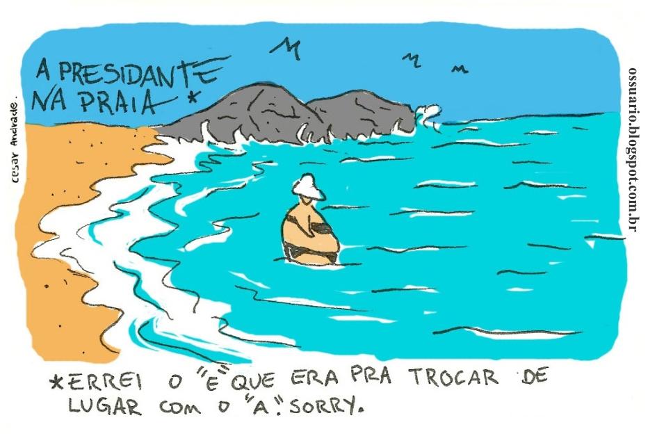 charge sobre Dilma na praia