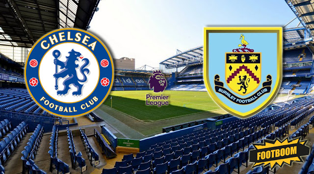 CHELSEA VS BURNLEY HIGHLIGHTS AND FULL MATCH