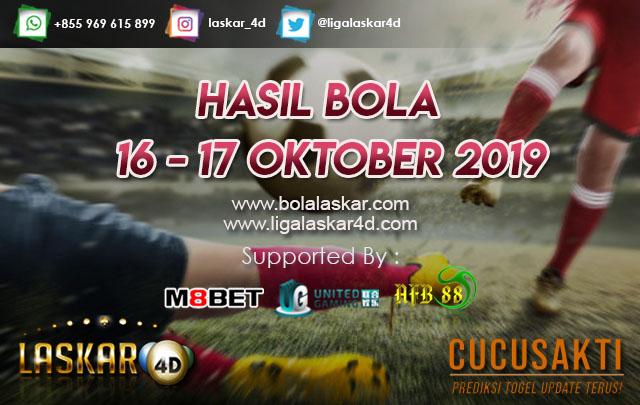 HASIL BOLA JITU TANGGAL 16 – 17 Oktober 2019