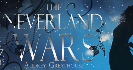 Book Blitz | The Neverland Wars by Audrey Greathouse | Giveaway