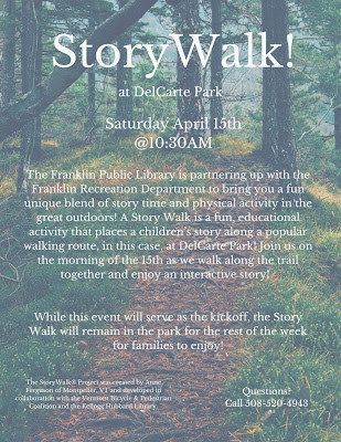 Story Walk - At DelCarte Park - Saturday April 15, 10:30 AM.