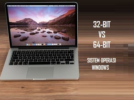 Perbedaan Sistem Operasi 32 Bit Dan 64 Bit