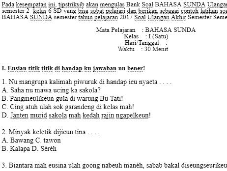 Soal Uas Bahasa Sunda Kelas 6 Sd Semester 2 Basa Sunda Contoh