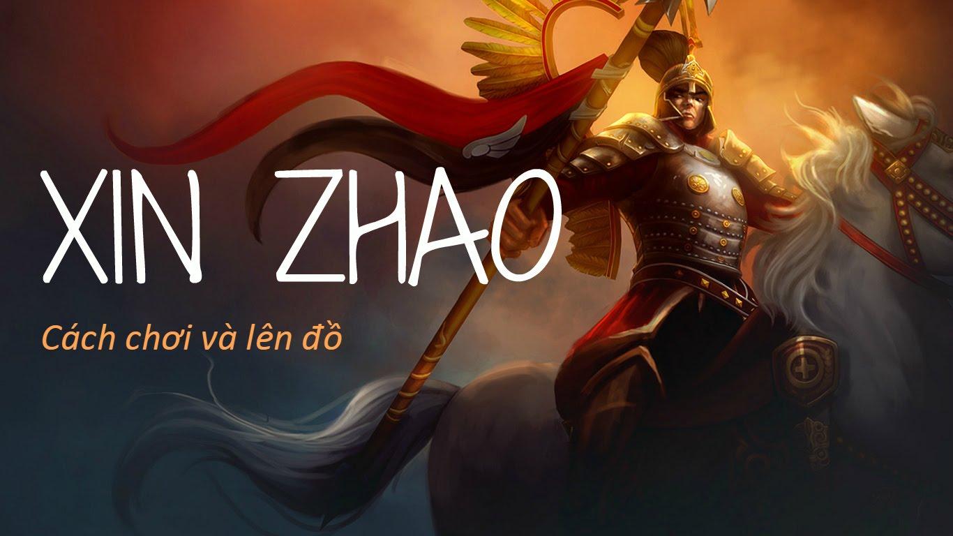 Cách chơi lên đồ Xinzhao rừng mùa 6 bản 6.3 - S6