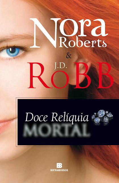 Doce relíquia mortal J.D. Robb