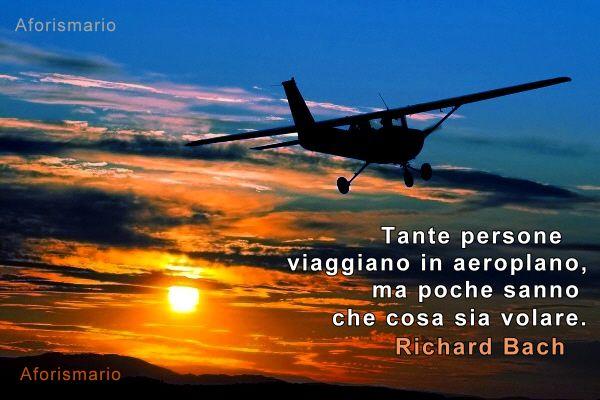 Popolare Aforismario®: Aeroplano - Frasi e battute sul Volo in Aereo WV15
