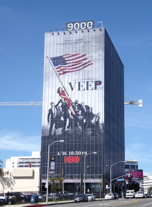 Giant Veep season 6 billboard Sunset Strip